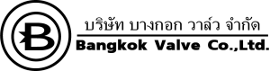 BANGKOK VALVE CO.,LTD.